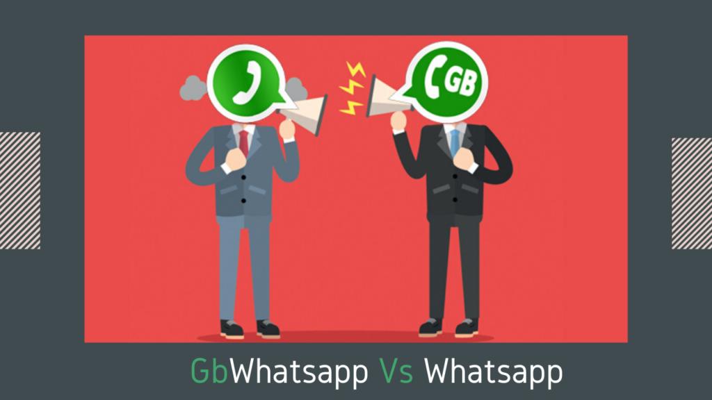 GbWhatsapp Vs Whatsapp