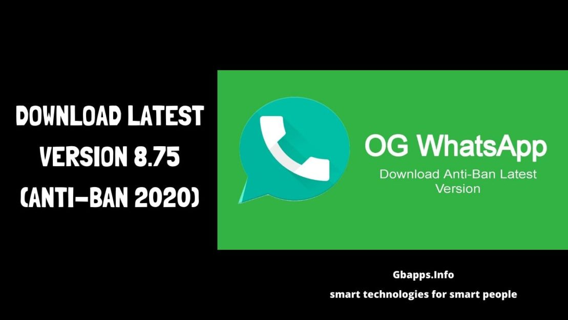 OG WhatsApp APK Download Latest Version 8.75 (Anti-Ban 2020)
