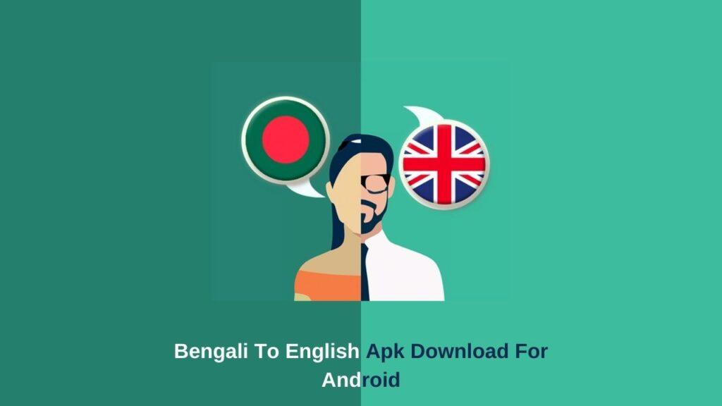 Bengali To English Apk