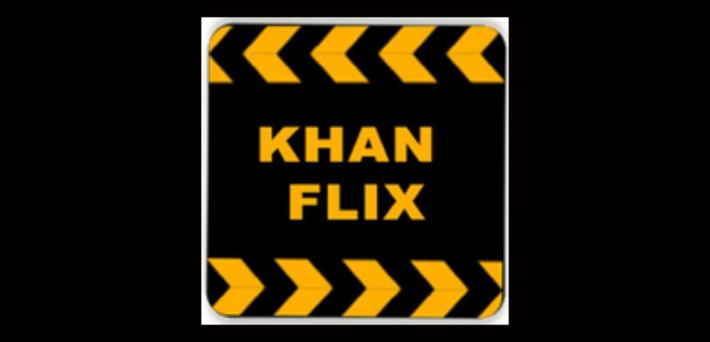 KhanFlix Apk