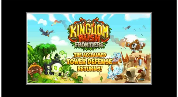 Kingdom Rush Frontiers Apk