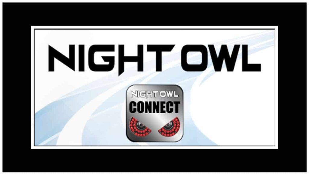 Night Owl Connect Apk Download