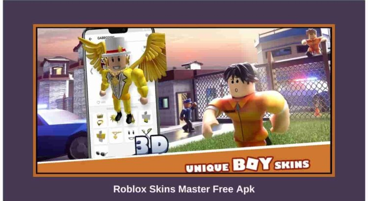 Roblox Skins Master Free Apk