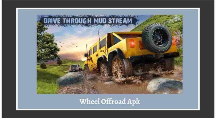 Wheel Offroad Apk