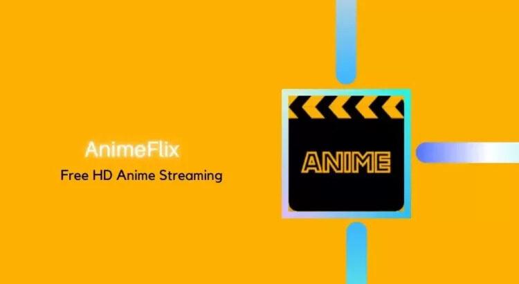Download Animeflix Apk Now