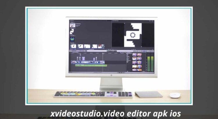 xvideostudio.video editor apk ios