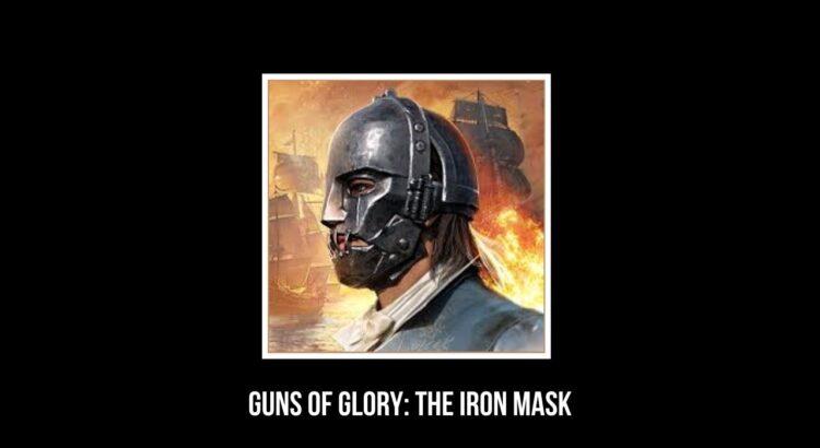 Guns of Glory Apk The Iron Mask