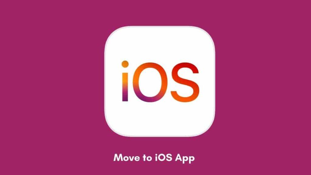 Move to iOS Apk