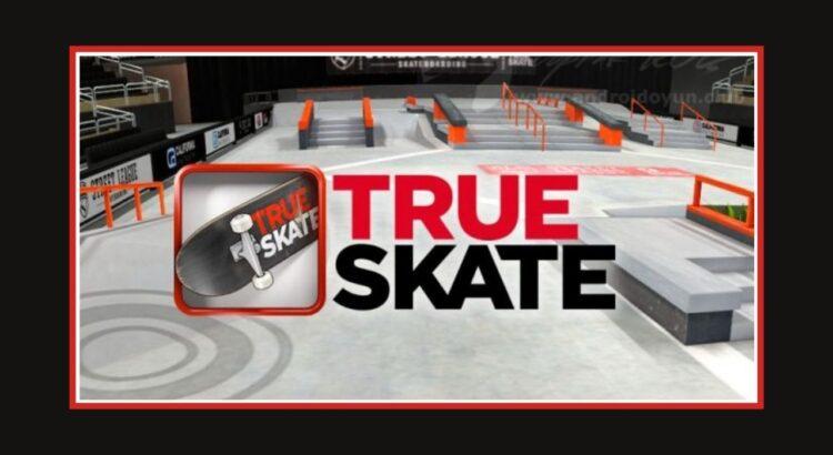 True Skate Apk