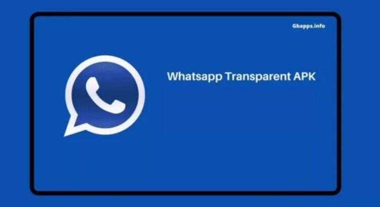 Download Whatsapp Transparent Apk