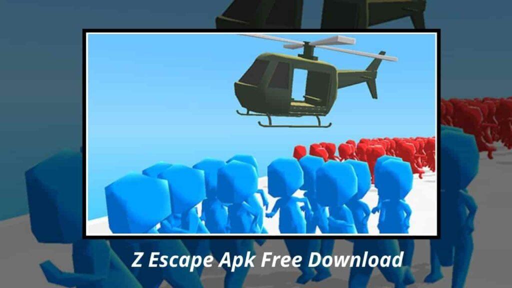Z Escape Apk
