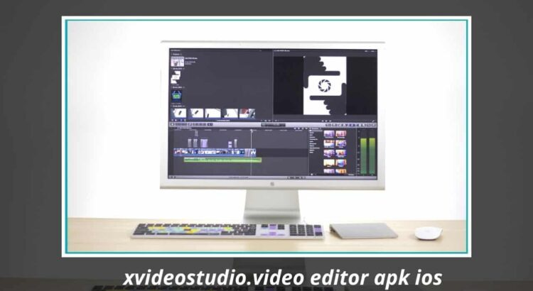 xvideostudio.video editor apk ios