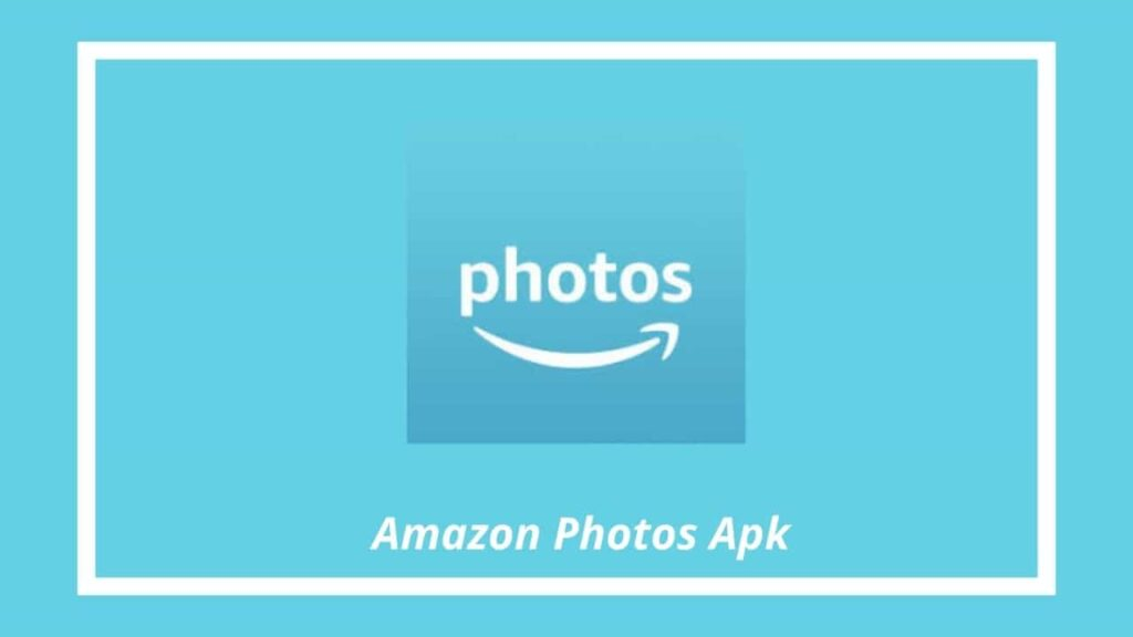 Amazon Photos Apk