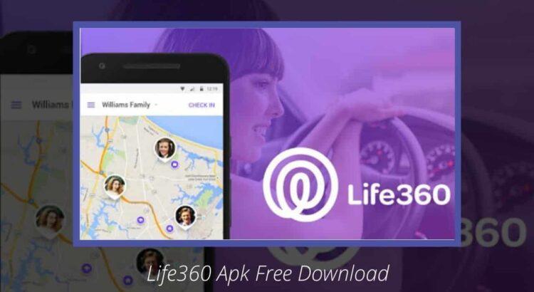 Life360 Apk