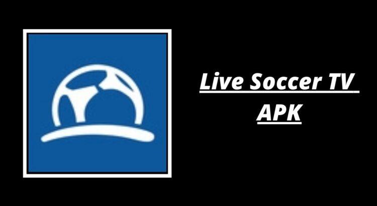 Live Soccer TV APK