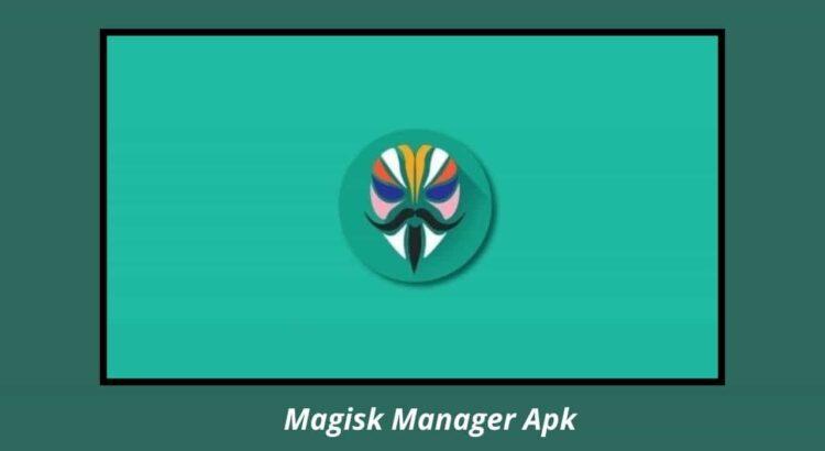 Magisk Manager 8.0.7 Apk