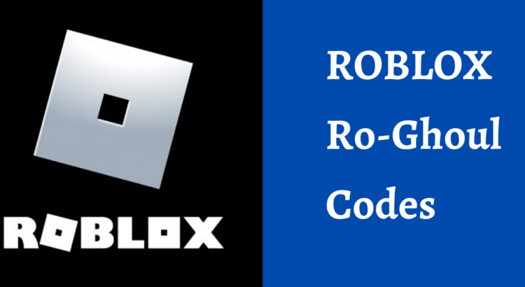 Roblox Ro-Ghoul Codes