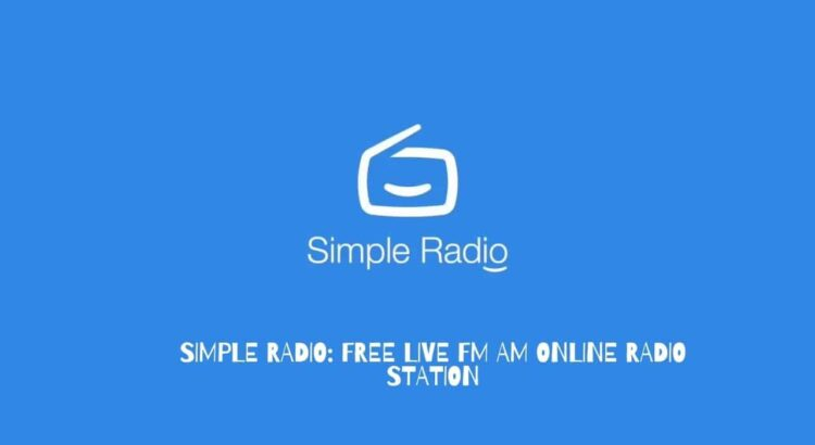 Simple Radio Apk