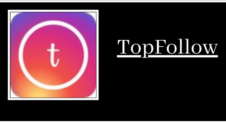 TopFollow Apk Download