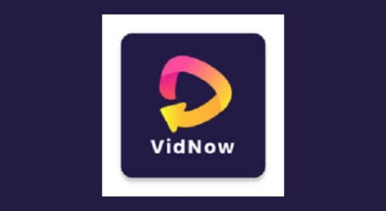 Vidnow Apk
