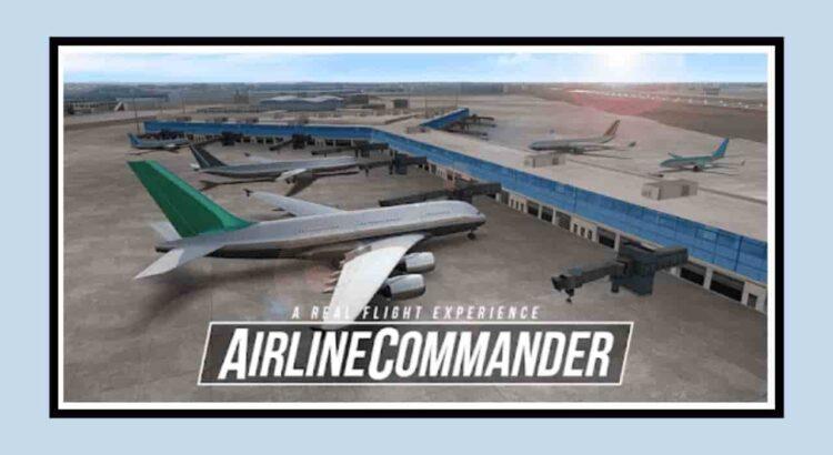Airline Commander Apk