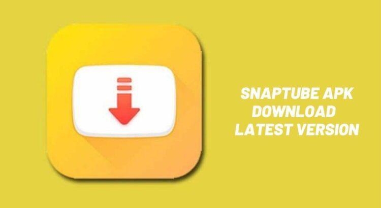Snaptube Apk Download 2021 Latest Version