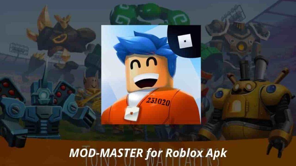 MOD-MASTER for Roblox Apk