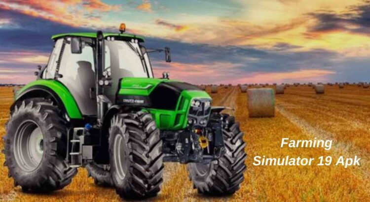 Farming Simulator 19 Apk