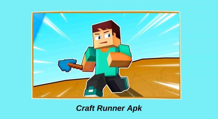 Craft Runner Apk