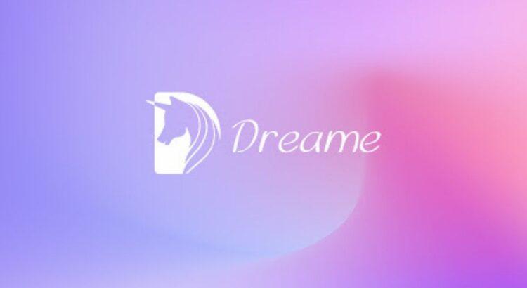 Dreame Apk