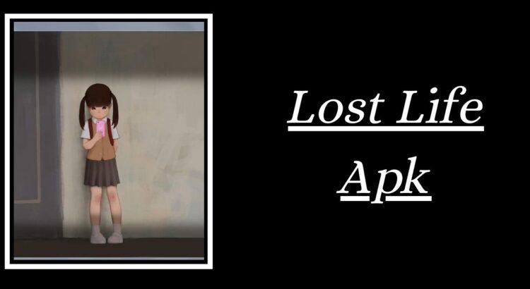Lost Life Apk