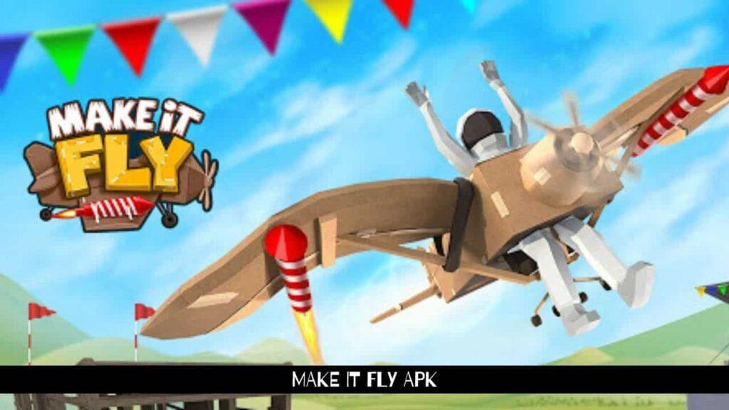 Make It Fly Apk
