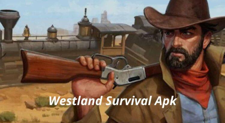 Westland Survival Apk