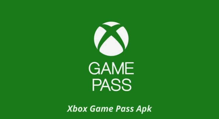Xbox Game Pass Apk