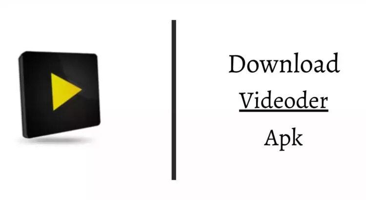 Download Videoder Apk