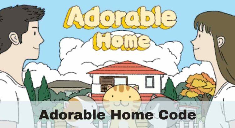 Adorable Home Codes