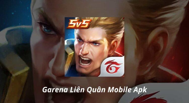 Garena Liên Quân Mobile Apk