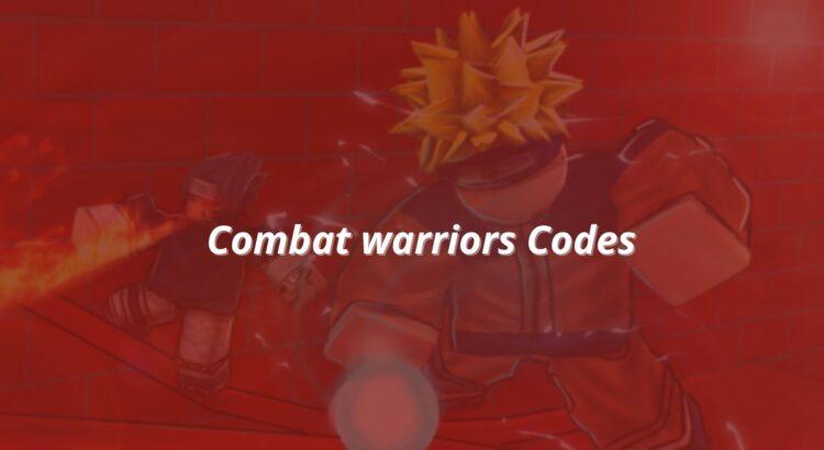 Combat Warriors Codes