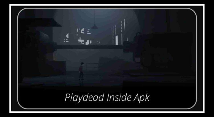 Playdead Inside Apk
