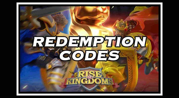 Rise Of Kingdoms Codes