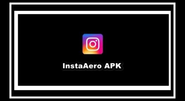 Instagram Aero Apk