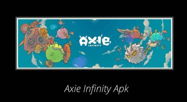 Axie Infinity Apk