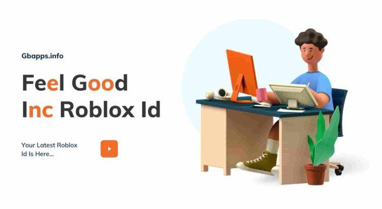 Feel Good Inc Roblox Id