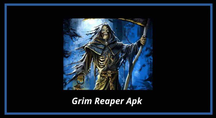 Grim Reaper Apk