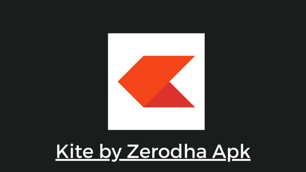 Kite by Zerodha Apk