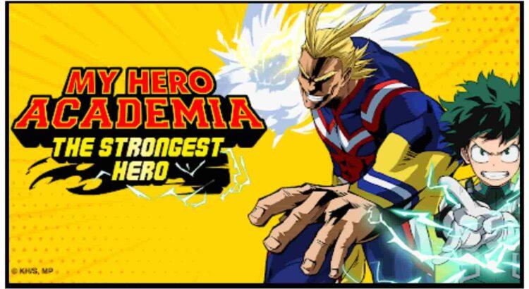 My Hero Academia The Strongest Hero Apk