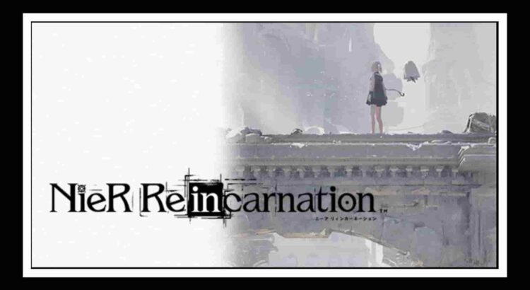 Nier Reincarnation Apk