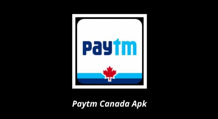 Paytm Canada Apk