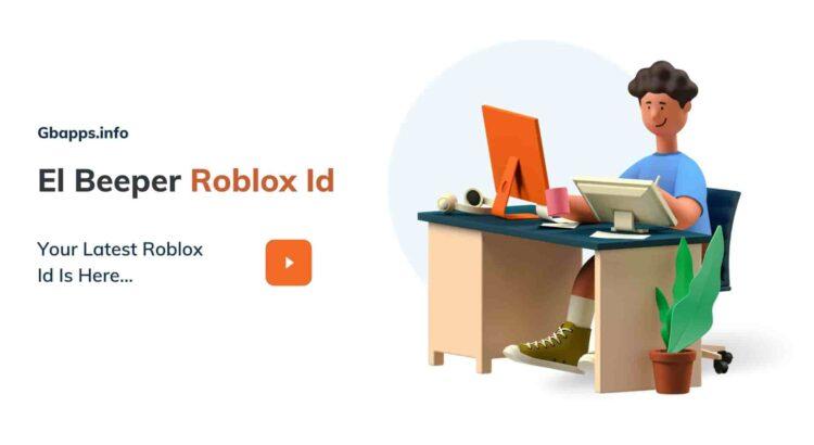 Roblox Id For El Beeper
