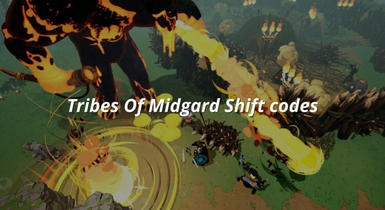 Tribes Of Midgard Shift codes